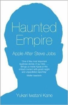 bokomslag Haunted Empire: Apple After Steve Jobs