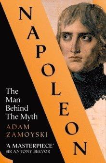 bokomslag Napoleon: The Man Behind the Myth