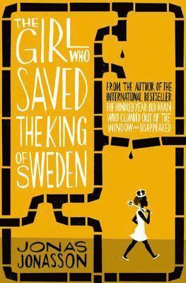 bokomslag The Girl Who Saved the King of Sweden