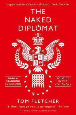 bokomslag The Naked Diplomat