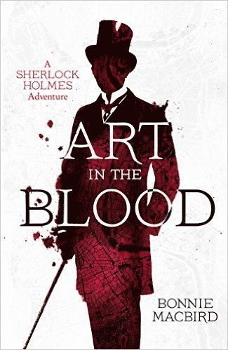 bokomslag Art In the Blood: A Sherlock Holmes Adventure