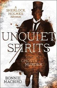 bokomslag Unquiet Spirits: Whisky, Ghosts, Murder