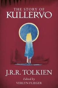bokomslag The Story of Kullervo