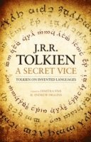 bokomslag A Secret Vice: Tolkien on Invented Languages