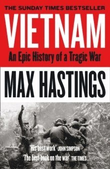 bokomslag Vietnam: An Epic History of a Tragic War