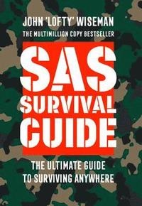 bokomslag Sas survival guide - how to survive in the wild, on land or sea