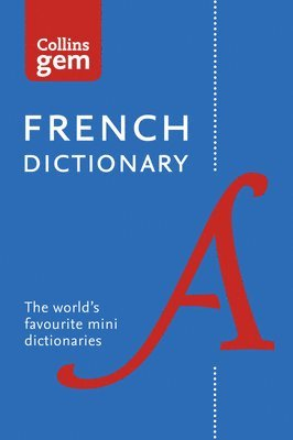 bokomslag Collins French Dictionary Gem Edition: 40,000 words and phrases in a mini format (Collins Gem)