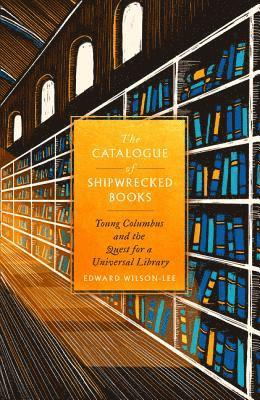 bokomslag The Catalogue of Shipwrecked Books