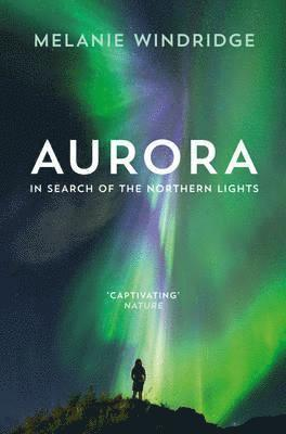 bokomslag Aurora: In Search of the Northern Lights