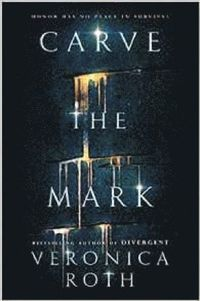bokomslag Carve the Mark
