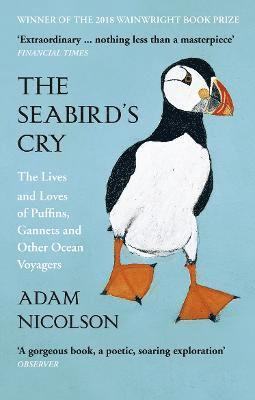 bokomslag The Seabird's Cry: The Lives and Loves of Puffins, Gannets and Other Ocean Voyagers
