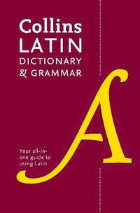 Collins latin dictionary and grammar - 80,000 translations plus grammar tip