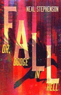 bokomslag Fall or, Dodge in Hell
