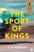 bokomslag The Sport of Kings: Longlisted for the Baileys Women's Prize for Fiction 2017