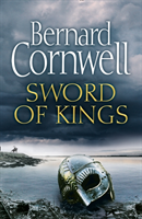bokomslag Sword of Kings (The Last Kingdom Series, Book 12)