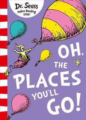 bokomslag Oh, The Places You'll Go!