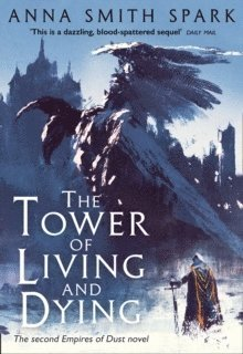 bokomslag Tower of Living and Dying