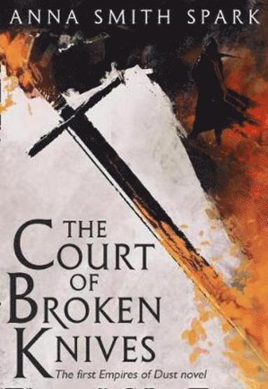bokomslag The Court of Broken Knives