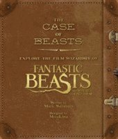 bokomslag The Case of Beasts: Explore the Film Wizardry of Fantastic Beasts and Where to Find Them