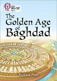 bokomslag The Golden Age of Baghdad