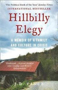 bokomslag Hillbilly Elegy: A Memoir of a Family and Culture in Crisis