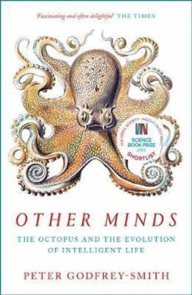 bokomslag Other Minds: The Octopus and the Evolution of Intelligent Life