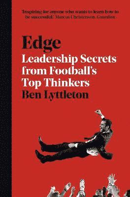 bokomslag Edge: What Business Can Learn from Football