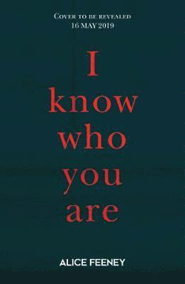 bokomslag I Know Who You Are