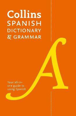 bokomslag Collins Spanish Dictionary and Grammar: 120,000 translations plus grammar tips