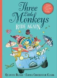 bokomslag Three Little Monkeys Ride Again