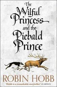 bokomslag The Wilful Princess and the Piebald Prince