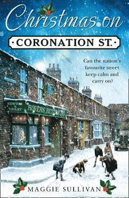 bokomslag Christmas on coronation street - the perfect christmas read