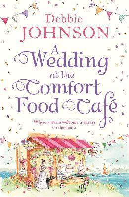 bokomslag A Wedding at the Comfort Food Cafe