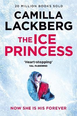 bokomslag The Ice Princess (Patrik Hedstrom and Erica Falck, Book 1)