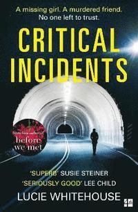bokomslag Critical Incidents