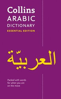 bokomslag Collins Arabic Dictionary Essential Edition: 24,000 translations for everyday use
