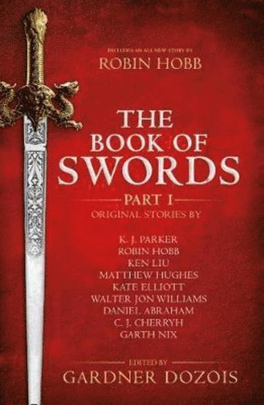 bokomslag The Book of Swords: Part 1