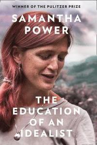 bokomslag The Education of an Idealist