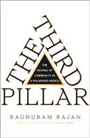 bokomslag The Third Pillar: The Revival of Community in a Polarised World