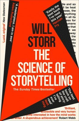 bokomslag The Science of Storytelling: Why Stories Make Us Human, and How to Tell Them Better