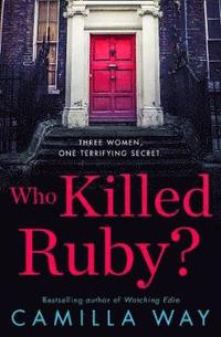 bokomslag Who Killed Ruby?