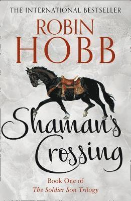 bokomslag Shaman's Crossing (The Soldier Son Trilogy, Book 1)