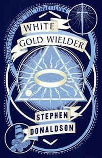 bokomslag White Gold Wielder