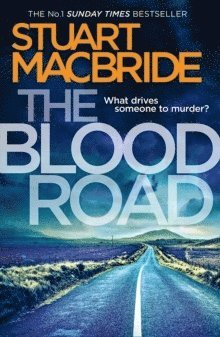 bokomslag The Blood Road (Logan McRae, Book 11)