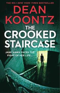 bokomslag The Crooked Staircase (Jane Hawk Thriller, Book 3)