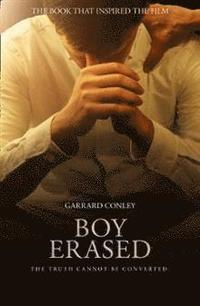 bokomslag Boy Erased (Film Tie-In)