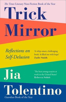 bokomslag Trick Mirror: Reflections on Self-Delusion