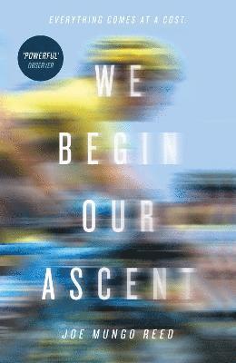 bokomslag We Begin Our Ascent