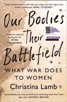 bokomslag Our Bodies, Their Battlefield