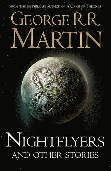 bokomslag Nightflyers and Other Stories